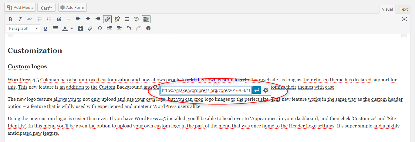 With the new 4.5 Coleman update for WordPress, you can now quickly edit links inside the editor.