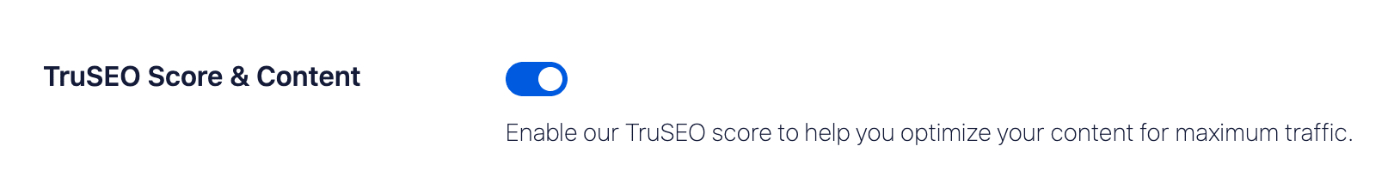 TruSEO Score & Content setting on the Advanced tab of General Settings
