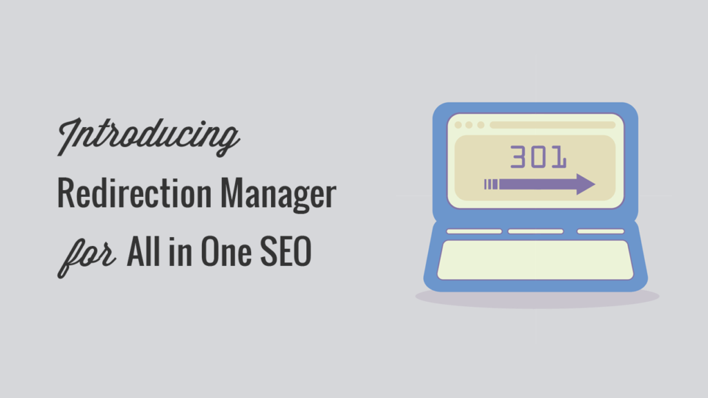 Introducing Redirection Manager: Avoid Dead-Ends on Your Website