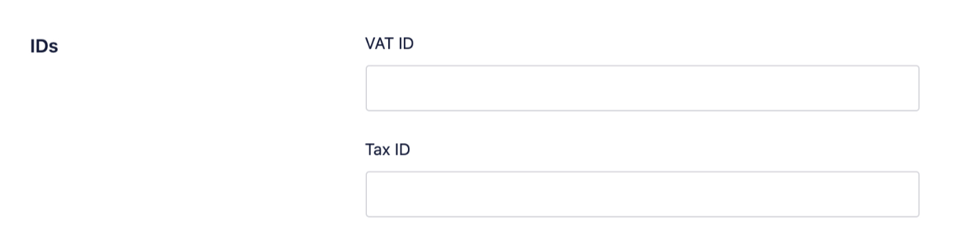 Optionally enter your VAT ID or Tax ID in the IDs section