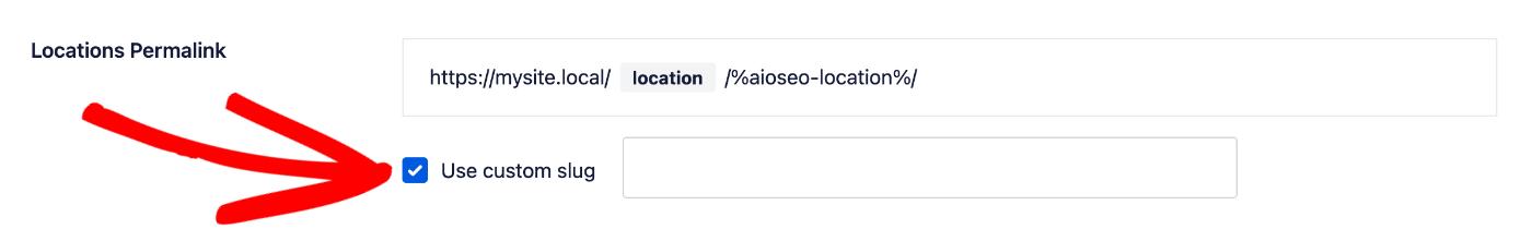 Locations Permalink setting showing the Use custom slug check box and field for custom slug